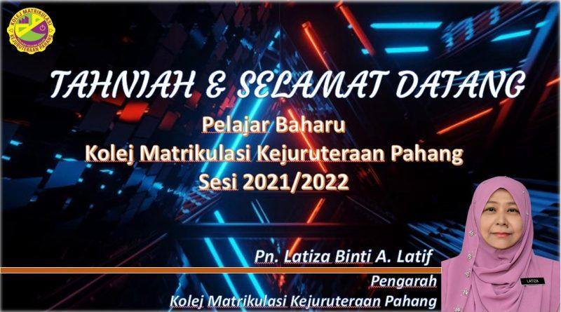 Makluman Awal Pendaftaran Pelajar Baharu (MPPB) Sesi 2021/2022